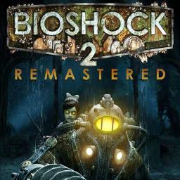 BioShock 2 Remastered